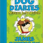 Dog Diaries-Mission Impawsible